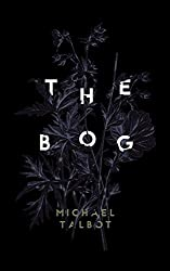 The Bog by Michael Talbot (2015-03-24)