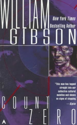 COUNT ZERO [Count Zero ] BY Gibson, William(Author)Mass Market Paperbound 01-Apr-1987