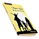 MOM DAD U R WONDERFUL - A Parenting Handbook