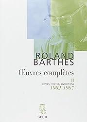 Oeuvres complètes, tome 2 : Livres, textes, entretiens, 1962-1967