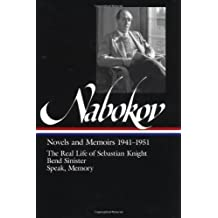 Vladimir Nabokov: Novels and Memoirs 1941-1951: The Real Life of Sebastian (Library of America)