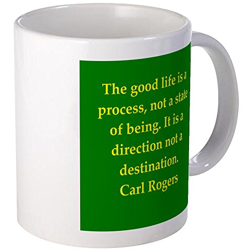 CafePress - Carl Rogers quote Mug - Unique Coffee Mug, 11oz Coffee Cup, Tea Cup by CafePress