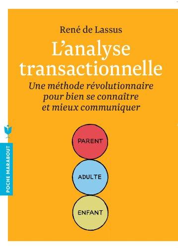 L'analyse transactionelle (Poche)