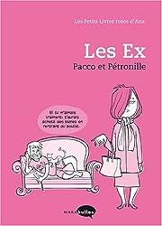 Les petits livres roses d'Ana : Les Ex