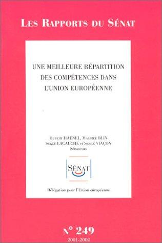 Les Rapports du sna, numro 249 : Une meilleure rpartition des comptences dans l'union europenne
