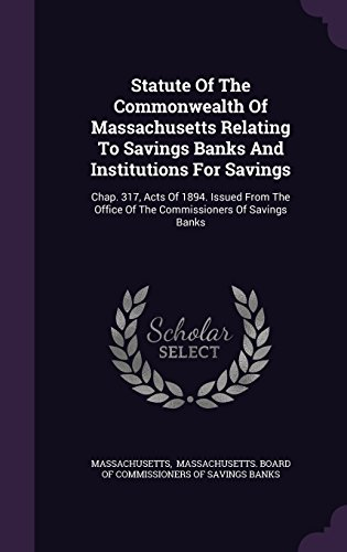 statute-of-the-commonwealth-of-massachusetts-relating-to-savings-banks-and-institutions-for-savings-