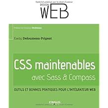 CSS maintenables avec Sass & Compass : Outils et bonnes pratiques pour l'intégrateur web