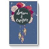PosterGuy Dream And Explore Dream, And, Explore, Dream Catcher, Explore, Poster (A4)