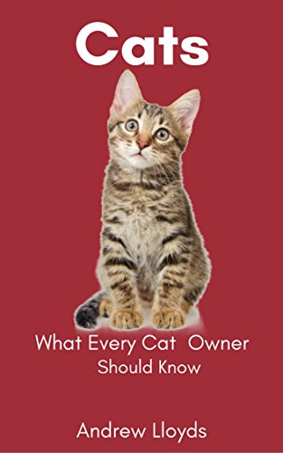 cats-what-every-cat-owner-should-know-english-edition