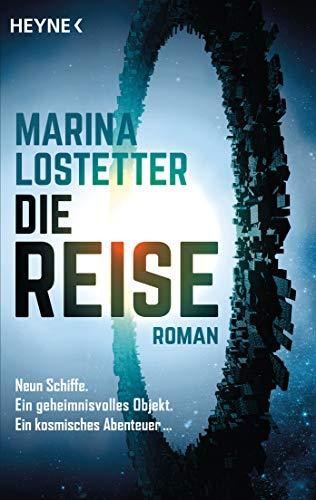 Buchseite und Rezensionen zu 'Die Reise: Roman' von Marina Lostetter
