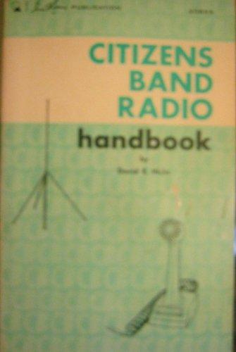 Title: Citizens band radio handbook