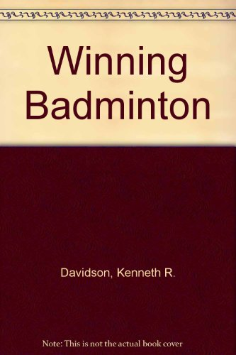Winning Badminton por Kenneth R. Davidson