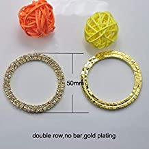 Gold Plating : (L0014) 50Pcs/Lot,50Mm Round Crystal Rhinestone Embellishment,Double Row,No Bar in Middle,Silver Or Gold Platin