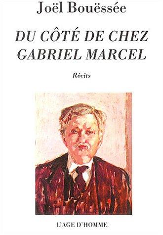 Du ct de chez Gabriel Marcel