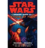 (CORUSCANT NIGHTS III: PATTERNS OF FORCE) BY Mass market paperback (Author) Mass market paperback Published on (01 , 2009)