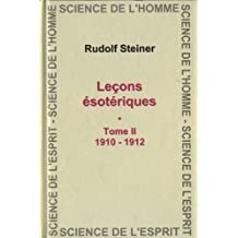 Lecons Esotherique. T2 - 1910-1912