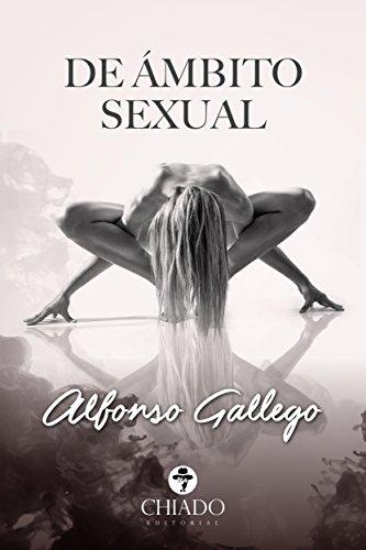 De Ámbito Sexual por Alfonso Alfonso Gallego