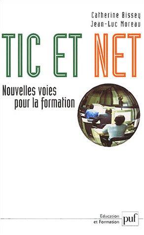 TIC et Net : Nouvelles voies pour la formation
