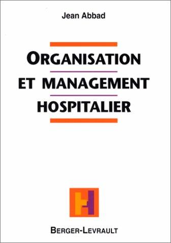Organisation et management hospitalier par Jean Abbad