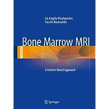 Bone Marrow MRI: A Pattern-Based Approach