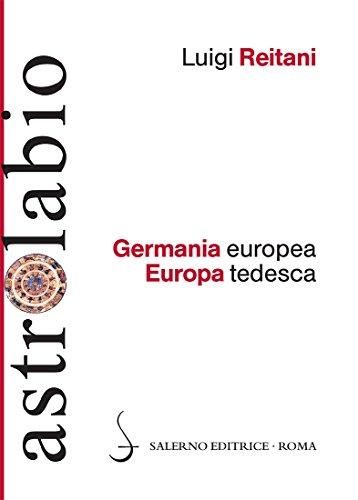 Germania europea Europa tedesca di Luigi Reitani