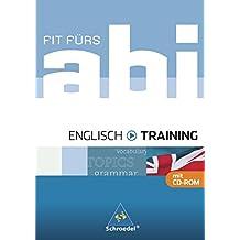 Fit fürs Abi - Ausgabe 2006: Fit fürs Abi: Englisch - Training