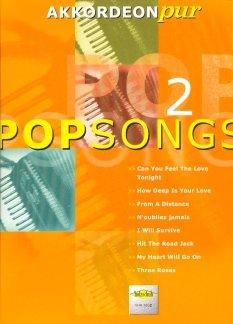 POPSONGS 2 - arrangiert für Akkordeon [Noten / Sheetmusic] aus der Reihe: AKKORDEON PUR