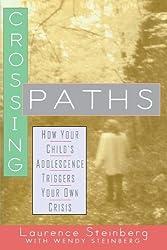 Crossing Paths by Steinberg, Laurence, Steinberg, Wendy (2000) Paperback