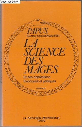 La science des magies (Et ses applications thoriques et pratiques)