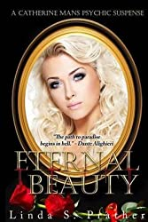 Prather, MS Linda S [ Eternal Beauty ] [ ETERNAL BEAUTY ] Sep - 2013 { Paperback }