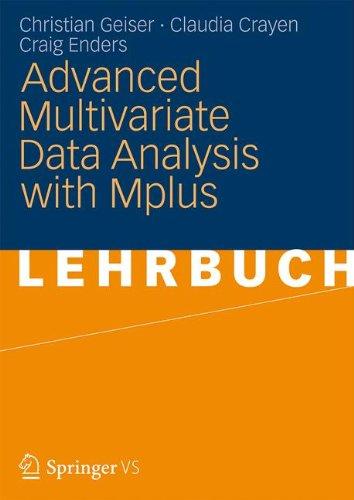 Advanced Multivariate Data Analysis with Mplus