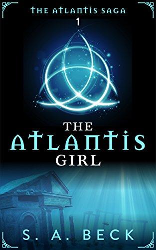 The Atlantis Girl (The Atlantis Saga Book 1) (English Edition)