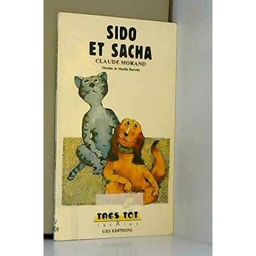 Sido et Sacha