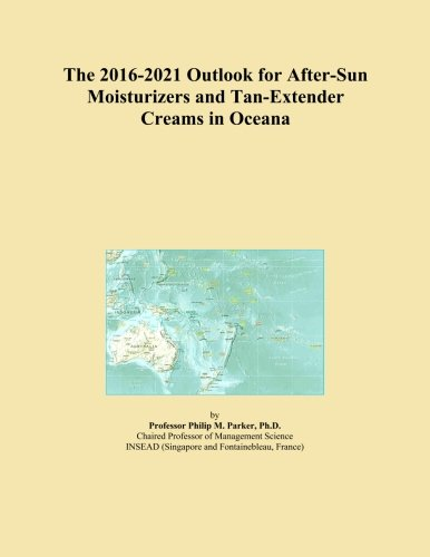 The 2016-2021 Outlook for After-Sun Moisturizers and Tan-Extender Creams in Oceana
