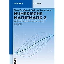 Numerische Mathematik: Gewöhnliche Differentialgleichungen (De Gruyter Studium)