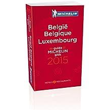 België Belgique Luxembourg : Hôtels & restaurants