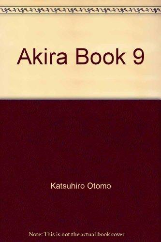 Akira Collection, Book 9 by Katsuhiro Otomo (1993-01-01)
