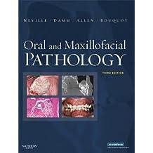 Oral and Maxillofacial Pathology - E-Book