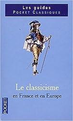 Le classicisme en France et en Europe