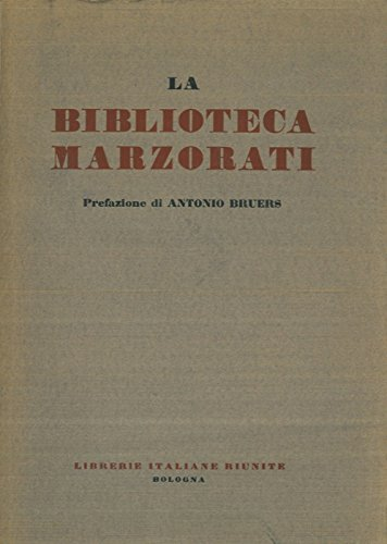 La Biblioteca Marzorati.