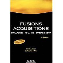 Fusions Acquisitions : Stratégie, finance, management