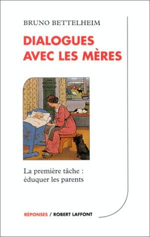 Dialogues avec les mères