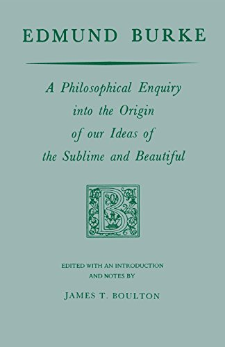 Edmund Burke: A Philosophical Enquiry into the Origin of our Ideas of the Sublime and Beautiful (Prairie State Books) por Edmund Burke