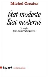 État modeste, État moderne : Stratégies pour un autre changement