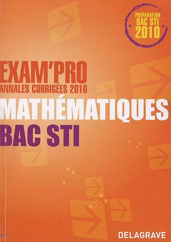 Mathématiques Bac STI : Annales corrigées 2010