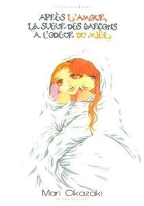 Après l'Amour la Sueur des Garçons a l'Odeur du Miel… Edition simple One-shot