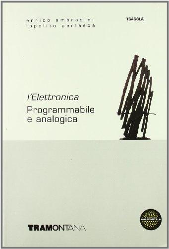 Elettronica. Per gli Ist. tecnici industriali