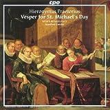 Hieronymus Praetorius : Vespers for St. Michael'S Day