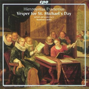 Hieronymus Praetorius : Vespers for St. Michael'S Day