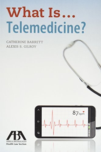 What Is...Telemedicine? by Alexis S. Gilroy (2016-04-07)